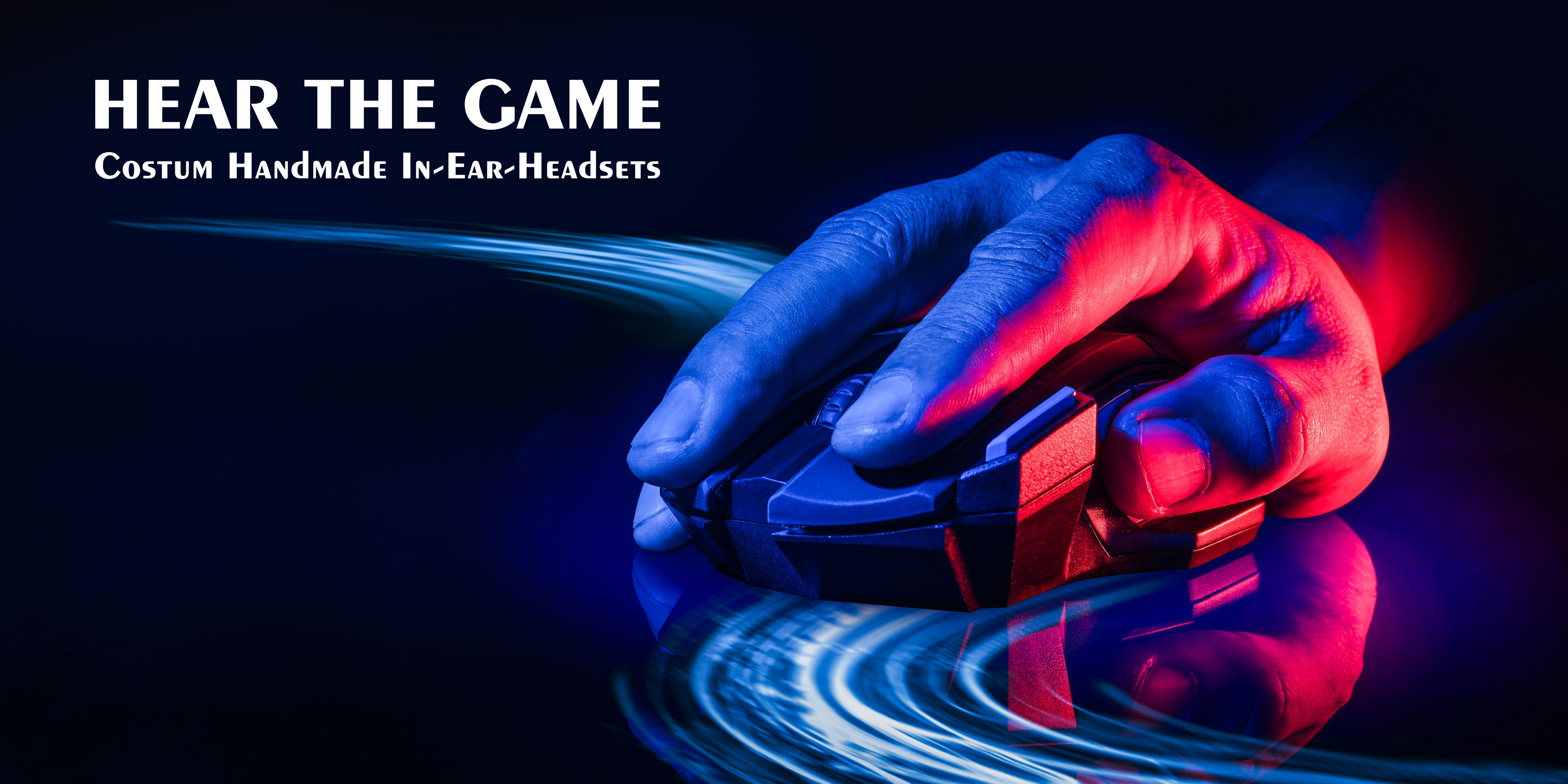 Hear the Game - In-Ear Kopfhörer für Gamer
