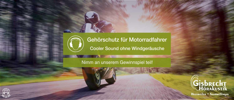 Gisbrecht Hörakustik - Gehörschutz Gewinnspiel für Motorradfahrer